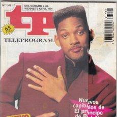 Coleccionismo de Revista Teleprograma: REVISTA TP TELEPROGRAMA Nº 1461 AÑO 1994. WILL SMITH. EL PRÍNCIPE DE BEL AIR. CON PEGATINAS. . Lote 62455540