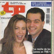 Coleccionismo de Revista Teleprograma: REVISTA TP TELEPROGRAMA Nº 1463 AÑO 1994. ANA OBREGRÓN Y RAMÓN. ¡QUÉ APOSTAMOS!. CON PEGATINAS.. Lote 62459884