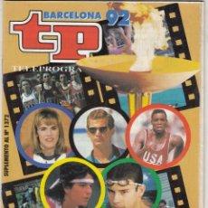Coleccionismo de Revista Teleprograma: SUPLEMENTO REVISTA TP TELEPROGRAMA Nº 1372 AÑO 1992. EXTRA OLIMPIADA BARCELONA 92.. . Lote 62474652