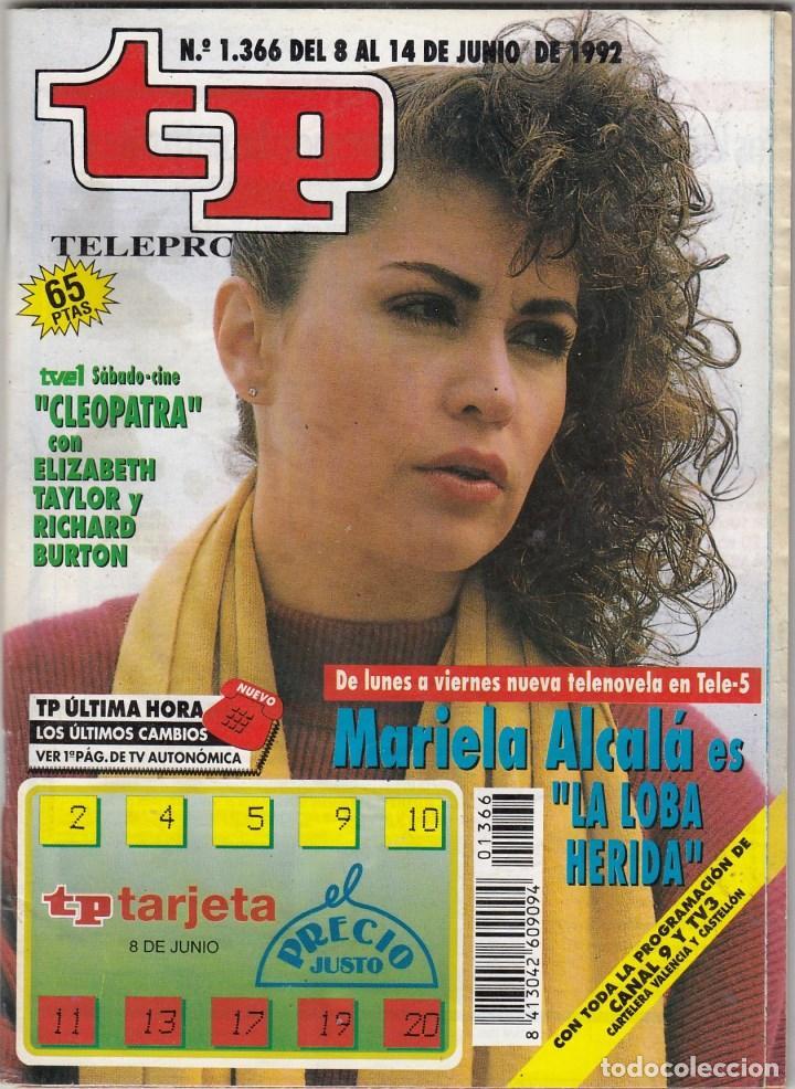 8c0cd8571f REVISTA TP TELEPROGRAMA Nº 1366 AÑO 1992. MARIELA ALCALÁ. LA LOBA HERIDA. (