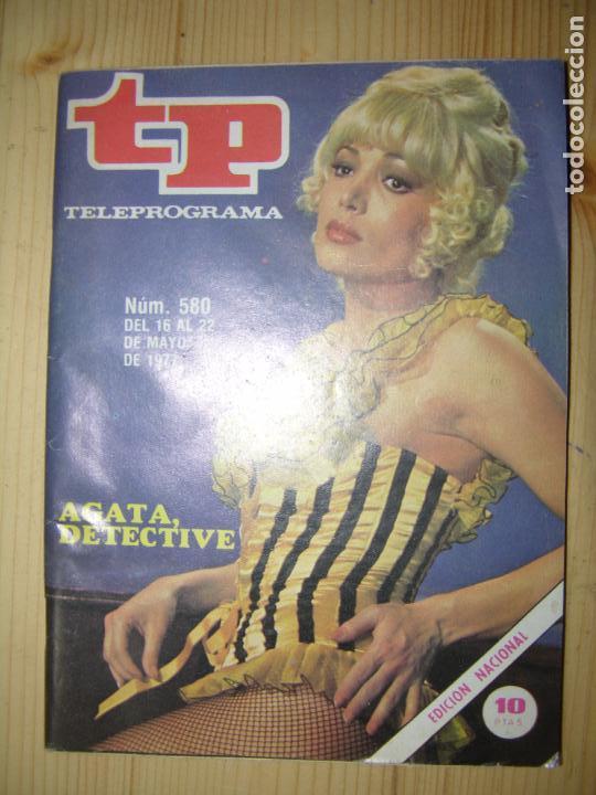 TELEPROGRAMA Nº 580 AÑO 1977 AGATA DETECTIVE (Coleccionismo - Revistas y Periódicos Modernos (a partir de 1.940) - Revista TP ( Teleprograma ))