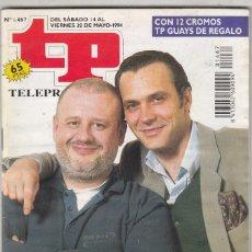 Coleccionismo de Revista Teleprograma: REVISTA TP TELEPROGRAMA Nº 1467 AÑO 1994. JUAN ECHANOVE Y JOSÉ CORONADO HERMANOS DE LECHE.PEGATINAS.. Lote 62966172