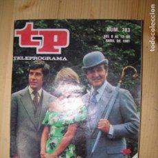 Collectionnisme de Magazine Teleprograma: TELEPROGRAMA Nº783 AÑO 1981 EL REGRESO DE LOS VENGADORES. Lote 62967768