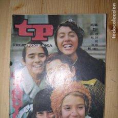 Collectionnisme de Magazine Teleprograma: TELEPROGRAMA Nº251 AÑO 1971 LA PANDILLA. Lote 62968504