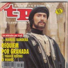 Coleccionismo de Revista Teleprograma: REVISTA TP TELEPROGRAMA Nº 1332 AÑO 1991. MANUEL BANDERA. RÉQUIEN POR GRANADA. . Lote 63290744
