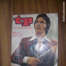 Collectionnisme de Magazine Teleprograma: TELEPROGRAMA Nº571 AÑO 1977 SANCHO GRACIA. Lote 63326176