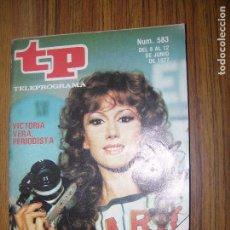 Collectionnisme de Magazine Teleprograma: TELEPROGRAMA Nº583 AÑO 1977 VICTORIA VERA. Lote 63326964