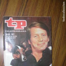 Collectionnisme de Magazine Teleprograma: TP TELEPROGRAMA Nº581 AÑO 1977 SE MARCHA EL HOMBRE RICO. Lote 63662947