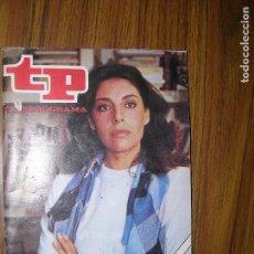 Coleccionismo de Revista Teleprograma: TP TELEPROGRAMA Nº836 AÑO 1982 CHARO LOPEZ. Lote 63663163