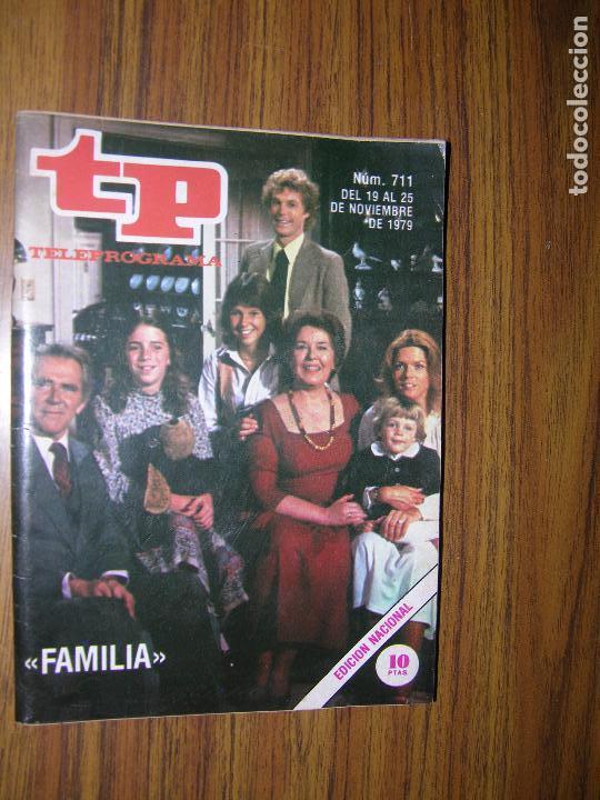 TP TELEPROGRAMA Nº711 AÑO 1979 FAMILIA (Coleccionismo - Revistas y Periódicos Modernos (a partir de 1.940) - Revista TP ( Teleprograma ))