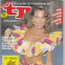 Coleccionismo de Revista Teleprograma: REVISTA TP TELEPROGRAMA Nº 1322 AÑO 1991. ANA OBREGÓN. CALIENTE. . Lote 63889787