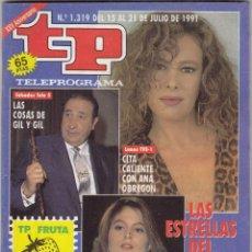Coleccionismo de Revista Teleprograma: REVISTA TP TELEPROGRAMA Nº 1319 NAÑO 1991. JESÚS GIL. ANA OBREGÓN Y CHABELI IGLESIAS.. Lote 63893135