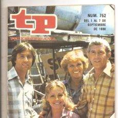 Coleccionismo de Revista Teleprograma: TP Nº 752 - EDICIÓN BARCELONA - EN PORTADA LOS PROTAGONISTAS DE CÓDIGO RESCATE. Lote 64470187