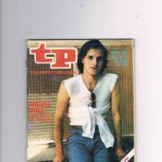 Coleccionismo de Revista Teleprograma: TELEPROGRAMA 687 MIGUEL BOSÉ JUNIO 1979 APLAUSOS TP . Lote 67163809
