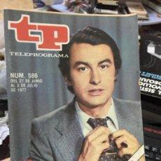 Coleccionismo de Revista Teleprograma: REVISTA TP - TELEPROGRAMA - Nº 586 - 1977 - LALO AZCONA. Lote 69488517