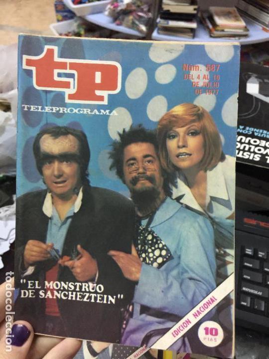 REVISTA TP - TELEPROGRAMA - Nº 587 - 1977 - EL MONSTRUO DE SANCHEZSTEIN (Coleccionismo - Revistas y Periódicos Modernos (a partir de 1.940) - Revista TP ( Teleprograma ))
