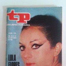 Coleccionismo de Revista Teleprograma: REVISTA TELEPROGRAMA Nª 129 - LOLA FLORES (1968). Lote 70459661