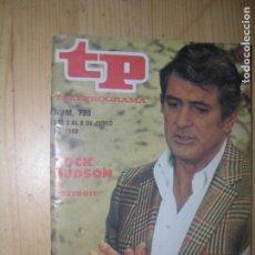 Coleccionismo de Revista Teleprograma: TP TELEPROGRAMA Nº739 AÑO 1980 ROCK HUDSON EN DETR0IT. Lote 74190807