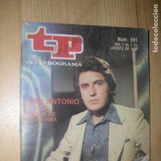 Coleccionismo de Revista Teleprograma: TP TELEPROGRAMA Nº591 AÑO 1977 JOSE ANTONIO PLAZA CAMBIO DE PROGRAMA. Lote 74197159