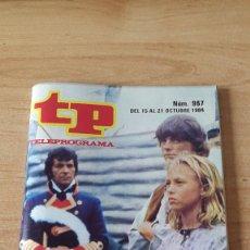 Coleccionismo de Revista Teleprograma: REVISTA TP - TELEPROGRAMA - Nº 967 - EDICION MADRID - SANCHO GRACIA - LA ISLA DE LOS FUGITIVOS. Lote 78334445