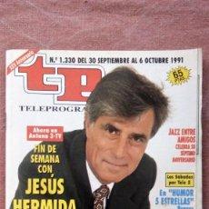 Coleccionismo de Revista Teleprograma: REVISTA TP - TELEPROGRAMA, Nº 1330, AÑO 1991. Lote 79763449