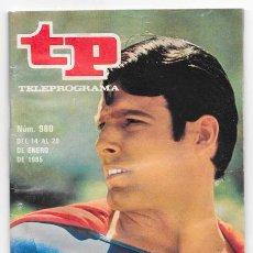 Coleccionismo de Revista Teleprograma: TP TELEPROGRAMA_SUPERMAN_CHRISTOPHER REEVE Nº 980_ENERO 1985. Lote 80193365