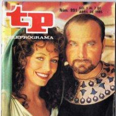 Coleccionismo de Revista Teleprograma: REVISTA TP TELEPROGRAMA Nº 991. LOS ULTIMOS DÍAS DE POMPEYA. 1985. Lote 80273889