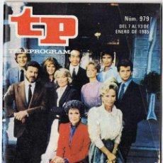 Coleccionismo de Revista Teleprograma: REVISTA TP TELEPROGRAMA Nº 979. FALCON CREST. 1985. Lote 80274901