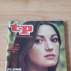 Coleccionismo de Revista Teleprograma: REVISTA TP - TELEPROGRAMA Nº 749 - JAME SEYMOUR DE NUEVO EN SEPTIMA AVENIDA - EDICION MADRID. Lote 80476849