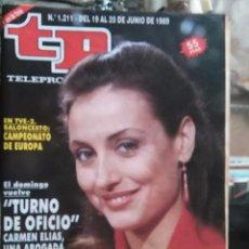 Coleccionismo de Revista Teleprograma: TP TELEPROGRAMA - AÑO 1989 N 1211 - BALONCESTO CAMPEONATO EUROPA , CARMEN ELIAS .... Lote 80909876