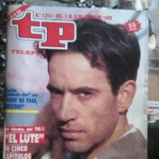 Coleccionismo de Revista Teleprograma: TP TELEPROGRAMA - AÑO 1989 N 1213 - EL LUTE. Lote 80909984