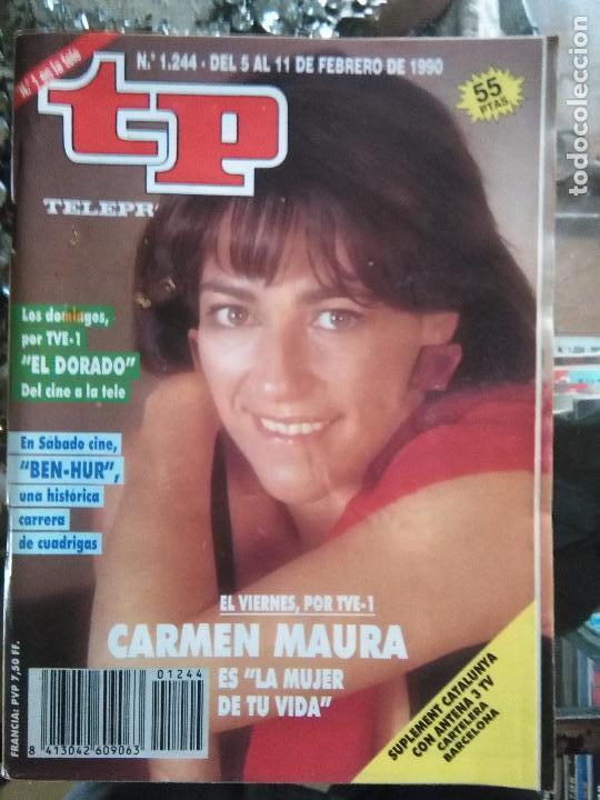 TP TELEPROGRAMA - AÑO 1990 N 1244 - CARMEN MAURA- BEN HUR .... (Coleccionismo - Revistas y Periódicos Modernos (a partir de 1.940) - Revista TP ( Teleprograma ))