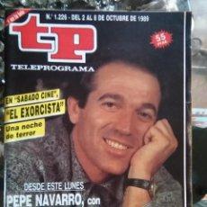 Coleccionismo de Revista Teleprograma: TP TELEPROGRAMA - AÑO 1989 N 1226 PEPE NAVARRO SABRIAN EL EXORCISTA .... Lote 80910636