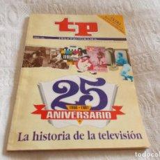 Coleccionismo de Revista Teleprograma: TELEPROGRAMA 25 ANIVERSARIO. Lote 81651396