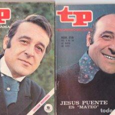 Coleccionismo de Revista Teleprograma: JESÚS PUENTE, TELEPROGRAMA TP 318, TP 360 Y TP 548, LOTE DE TRES REVISTAS, 1972. Lote 86330936