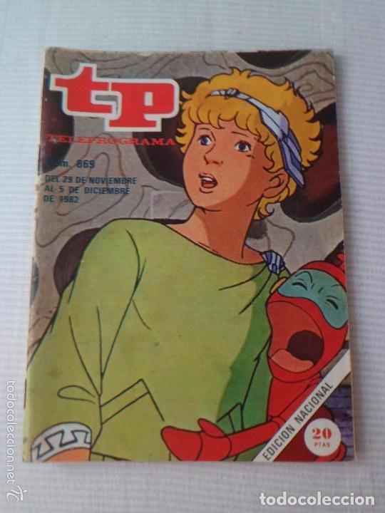 TP TELEPROGRAMA N 869 - DEL 29 NOVIEMBRE AL 5 DICIEMBRE 1982 - ULISES 31 -REFARHAPADECAAB (Coleccionismo - Revistas y Periódicos Modernos (a partir de 1.940) - Revista TP ( Teleprograma ))