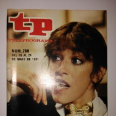 Coleccionismo de Revista Teleprograma: REVISTA TP TELEPROGRAMA N. 789 MAYO 1981. Lote 87029560