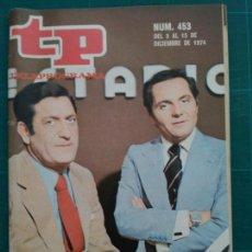 Coleccionismo de Revista Teleprograma: REVISTA TP TELEPROGRAMA N. 453 DICIEMBRE 1974. Lote 88330722