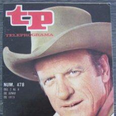 Coleccionismo de Revista Teleprograma: REVISTA TP TELEPROGRAMA 478 1975. EL SHERIFF DE CADA DOMINGO. EDICIÓN BARCELONA. Lote 88932976