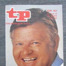 Collectionnisme de Magazine Teleprograma: REVISTA TP Nº 853 1982. TELEPROGRAMA. EDICIÓN BARCELONA. BENNY HILL. . Lote 89042224