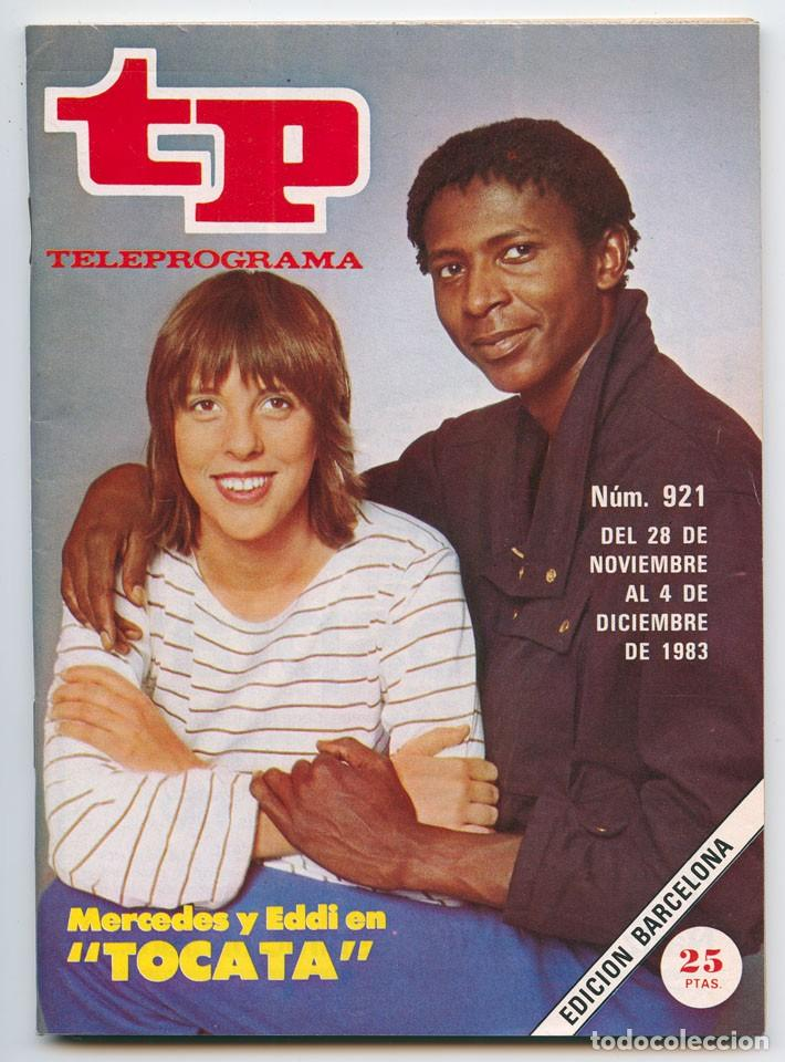TP - TELEPROGRAMA - 1983 - TOCATA (MERCEDES RESINO Y EDDY CALIXTO), JULIO IGLESIAS (Coleccionismo - Revistas y Periódicos Modernos (a partir de 1.940) - Revista TP ( Teleprograma ))