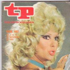 Coleccionismo de Revista Teleprograma: TP, TELEPROGRAMA NÚMERO 492, EL ¨SHOW¨DE MARUJA DÍAZ, EDICIÓN NACIONAL, AGOSTO 1975. Lote 93567055