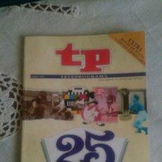 Coleccionismo de Revista Teleprograma: TELEPROGRAMA 25 ANIVERSARIO (1966-1991): LA HISTORIA DE LA TELEVISIÓN. Lote 93575434