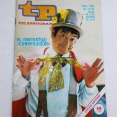 Coleccionismo de Revista Teleprograma: REVISTA TELEPROGRAMA Nº 695 - AÑO 1979 - EL FANTASTICO CONSEGUIDOR - MUY BUEN ESTADO. Lote 94502110