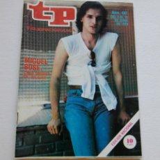 Coleccionismo de Revista Teleprograma: REVISTA TELEPROGRAMA Nº 687 - AÑO 1979 - MIGUEL BOSE - MUY BUEN ESTADO. Lote 94502166
