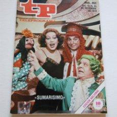 Coleccionismo de Revista Teleprograma: REVISTA TELEPROGRAMA Nº 663 - AÑO 1978 - SUMARISIMO - MUY BUEN ESTADO. Lote 94502246