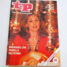 Coleccionismo de Revista Teleprograma: REVISTA TELEPROGRAMA Nº 664 - AÑO 1978 - FIORELLA FALTOYANO - MUY BUEN ESTADO. Lote 94502306