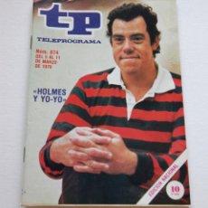 Coleccionismo de Revista Teleprograma: REVISTA TELEPROGRAMA Nº 674 - AÑO 1979 - HOLMES Y YO-YO - MUY BUEN ESTADO. Lote 94502490