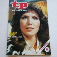 Coleccionismo de Revista Teleprograma: REVISTA TELEPROGRAMA Nº 697 - AÑO 1979 - 300 MILLONES - MARISA ABAD - MUY BUEN ESTADO. Lote 94502570