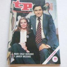Coleccionismo de Revista Teleprograma: REVISTA TELEPROGRAMA Nº 681 - AÑO 1979 - MARI CRUZ SORIANO Y JAVIER VAZQUEZ - MUY BUEN ESTADO. Lote 94502630